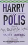 Aye That Will Be Right: Aye That Will Be Right! (Harry the Polis) - Harry Morris
