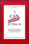 I Can If I Want to - Arnold A. Lazarus