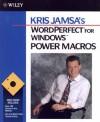 Kris Jamsa's WordPerfect for Windows Power Macros - Kris Jamsa