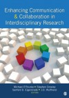 Enhancing Communication & Collaboration in Interdisciplinary Research - Michael R. O'Rourke, Stephen J. Crowley, Sanford D. Eigenbrode, J. (Jeffry) D. (Dean) Wulfhorst