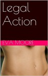 Legal Action (Walker, Smith, and Bane) - Eva Moore
