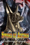 Sword of Anubis - Brittany Kingston
