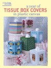 A Year of Tissue Box Covers (Leisure Arts #5846) - Barbara Breitwieser, James R. Green, Jimmy Morris