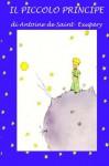 Il piccolo principe: Con illustrazioni originali (Italian Edition) - Antoine de Saint-Exupery