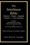 Interlinear Hebrew-Greek-English Bible, New Testament, Volume 4 of 4 Volume Set, Case Laminate Edition - Jay P. Green Sr., Maurice Robinson