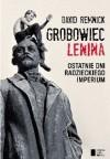 Grobowiec Lenina - David Remnick