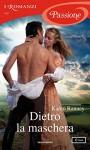 Dietro la maschera (I Romanzi Passione) - Karen Ranney, Marta Capeari