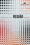 REGIÃO - Ficções etc. - Zulmira Ribeiro Tavares