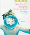 Why Can't I Breathe Underwater? (Body Wise) - Sharon Cromwell