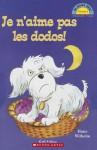 Je N'Aime Pas Les Dodos! - Hans Wilhelm