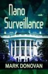 Nano Surveillance - Mark Donovan