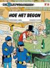 Hoe het begon (De Blauwbloezen, #18) - Raoul Cauvin