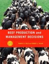 Beef Production Management and Decisions - Thomas G. Field, Robert E. Taylor