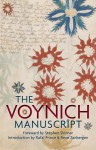 The Voynich Manuscript: The Complete Edition of the World' Most Mysterious and Esoteric Codex - Dr. Stephen Skinner