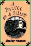 A Prince of a Fellow - Shelby Hearon, Sarah Greene