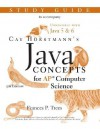 Java Concepts: Advanced Placement Computer Science Study Guide - Frances P. Trees, Cay S. Horstmann