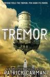 Tremor: A Pulse Novel - Patrick Carman