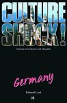 Culture Shock! Germany - Richard Lord