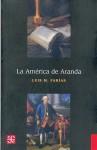 La Am'rica de Aranda - Luis Far-As Mackey