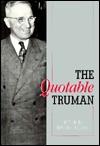 The Quotable Truman - David Gallen