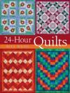 24-Hour Quilts - Rita Weiss