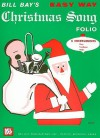 Easy Way Christmas Song Folio C Instruments Edition - Bill Bay