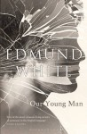 Our Young Man - Edmund White