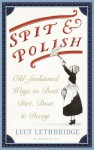 Spit and Polish - Lucy Lethbridge