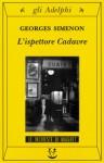 L'ispettore Cadavre - Georges Simenon, Fabrizio Ascari