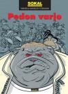 Pedon varjo (Tarjastaja Ankardon tutkimuksia, #15) - Benoît Sokal, Juhani Tolvanen