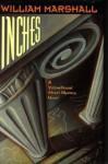 Inches - William Marshall