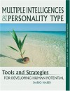 Multiple Intelligences and Personality Type : Tools and Strategies for Developing Human Potential (Understanding yourself and others series) - Dario Nardi