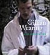 Gillian Wearing: Mass Observation - Dominic Molon, Barry Schwabsky