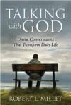 Talking with God - Robert L. Millet