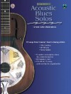 Acoustic Solo Series: Acoustic Blues Solos, 12 Solo Guitar Masterpieces (Acoustic Masterclass) - Kenny Sultan, Mike Dowling, Al Petteway