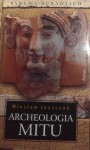 Pani na Żurawiach : Archeologia mitu t.1 - Wiesław Juszczak