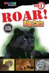 ROAR! Big Cats: Level 1 - Lisa Kurkov