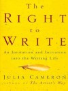 The Right to Write - Julia Cameron