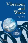 Vibrations and Waves (Manchester Physics Series) - George King