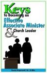 Keys to Becoming an Effective Associate Minister & Church Leader - David W. Hopewell Sr.