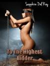 To The Highest Bidder (Victorian Virgins) - Sapphire Del Rey