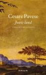 Jouw land: Verzamelde romans - Cesare Pavese, Frida de Matteis-Vogels, Anton Haakman, Martine Vosmaer, Max Nord
