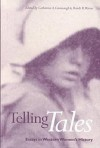 Telling Tales: Essays in Western Women's History - Catherine Cavanaugh