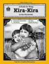 A Guide for Using Kira-Kira in the Classroom (Literature Unit (Teacher Created Materials)) - Melissa Hart