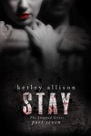 STAY - Ketley Allison
