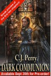 Dark Communion (Preview) (Godswar Chronicles Book 1) - CJ Perry, Lindsey Williams, DC Fergerson