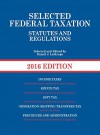 By Daniel Lathrope - Selected Federal Taxation Statutes and Regulations (Selected Stat (2016) (2015-08-07) [Paperback] - Daniel Lathrope