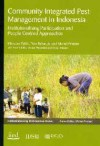 Community Integrated Pest Management In Indonesia: Institutionalising Participation And People Centred Approaches - Mansour Fakih, Toto Rahardjo, Michel Pimbert