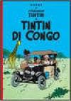 Petualangan Tintin: Tintin di Congo (The Adventures of Tintin : Tintin in Congo) - Hergé