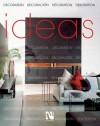 Ideas: Decoration - Fernando de Haro, Omar Fuentes